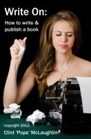 Cover for 'Write On: How to write and publish a book'