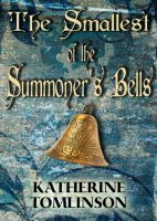 Cover for 'The Smallest of the Summoner's Bells'