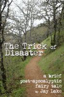 Cover for 'The Trick of Disaster'