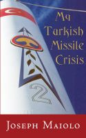 Cover for 'My Turkish Missile Crisis'