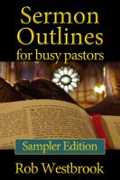 Cover for 'Sermon Outlines for Busy Pastors: Sampler Edition'