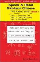 Cover for 'Speak & Read Mandarin Chinese The Right Way! eBook 1'