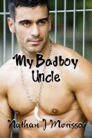 Cover for 'My Bad Boy Uncle'
