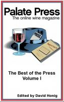 Cover for 'Palate Press: The online wine magazine, The Best of the Press, Volume I'