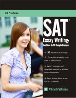 Cover for 'SAT Essay Writing: Solutions to 50 Sample Prompts'