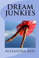 Cover for 'Dream Junkies'