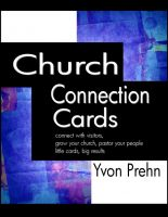 Cover for 'Church Connection Cards, Special Edition, connect with visitors, grow your church, pastor your people, little cards, big results'