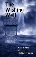 Cover for 'The Wishing Well'