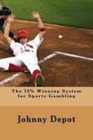 Cover for 'The 75% Winning System for Sports Gambling'