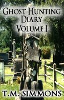 Cover for 'Ghost Hunting Diary Volume I'