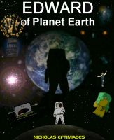 Cover for 'Edward of Planet Earth'