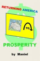 Cover for 'Returning America to Prosperity'