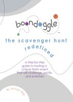 Cover for 'Boondoggle: The Scavenger Hunt Redefined'