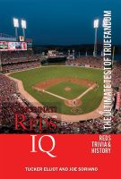 Cover for 'Cincinnati Reds IQ: The Ultimate Test of True Fandom'