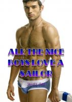 Cover for 'All the nice boys love a sailor'