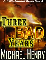 Cover for 'Three Bad Years'
