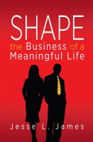 Cover for 'Shape: The Business of a Meaningful Life'