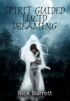 Cover for 'Spirit Guided Lucid Dreaming'