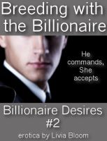 Cover for 'Breeding with the Billionaire (Billionaire Desires #2)'