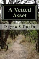 Cover for 'A Vetted Asset'