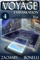 Cover for 'Voyage: Embarkation #4 Tria'