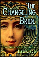 Cover for 'The Changeling Bride'
