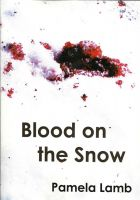 Cover for 'Blood on the Snow (A Zoe Carter mystery)'