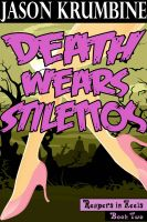 Cover for 'Death Wears Stilettos (Reapers in Heels #2)'