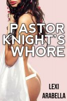Cover for 'Pastor Knight's Whore'