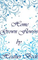 Cover for 'Home Grown Flowers (The Horror Diaries Vol.16)'