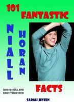 Cover for '101 Fantastic Niall Horan Facts'