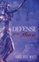 Cover for 'Defense of the Heart'