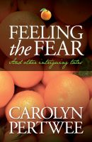 Cover for 'Feeling the Fear'