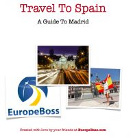 Cover for 'A Guide To Madrid - Travel To Spain'
