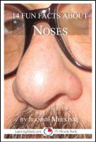 Cover for '14 Fun Facts About Noses: A 15-Minute Book'