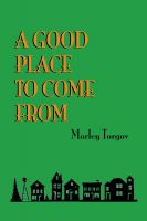 Cover for 'A Good Place to Come From'