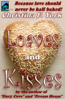 Cover for 'Loaves and Kisses'