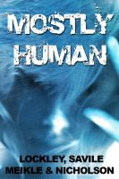 Cover for 'Mostly Human'