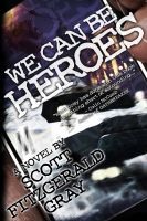 Cover for 'We Can Be Heroes'