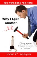 Cover for 'Why I Quit Another Job...Going against the Grain in Search of Purpose'