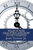 Cover for 'What Is Web Analytics and How to Get Started'