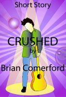 Cover for 'Short Story - Crushed'