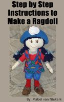 Cover for 'Step by Step Instructions to Make a Ragdoll'