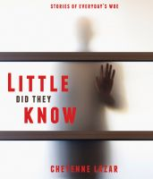 Cover for 'Little did they Know'