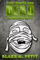 Cover for 'The Restless Dead of Siegel City'