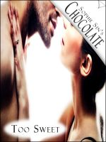 Cover for 'Soft Love #7: Chocolate 'Too Sweet' (Couples Erotica)'