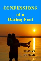 Cover for 'Confessions of a Dating Fool'