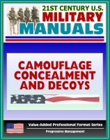 Cover for '21st Century U.S. Military Manuals: Camouflage, Concealment, and Decoys - FM 20-3 - Coverage of Techniques, Materials, Special Environments (Value-Added Professional Format Series)'