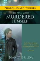 Cover for 'The Man Who Murdered Himself: A Short Story'