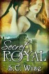 Secret Royal by Stephanie Amox